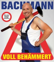 """DITTMAR BACHMANN """"Voll behämmert"""""""