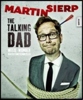 "MARTIN SIERP ""The talking Dad"""