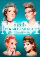"""MEDLZ  """"Von Mozart bis Mercury"""""""