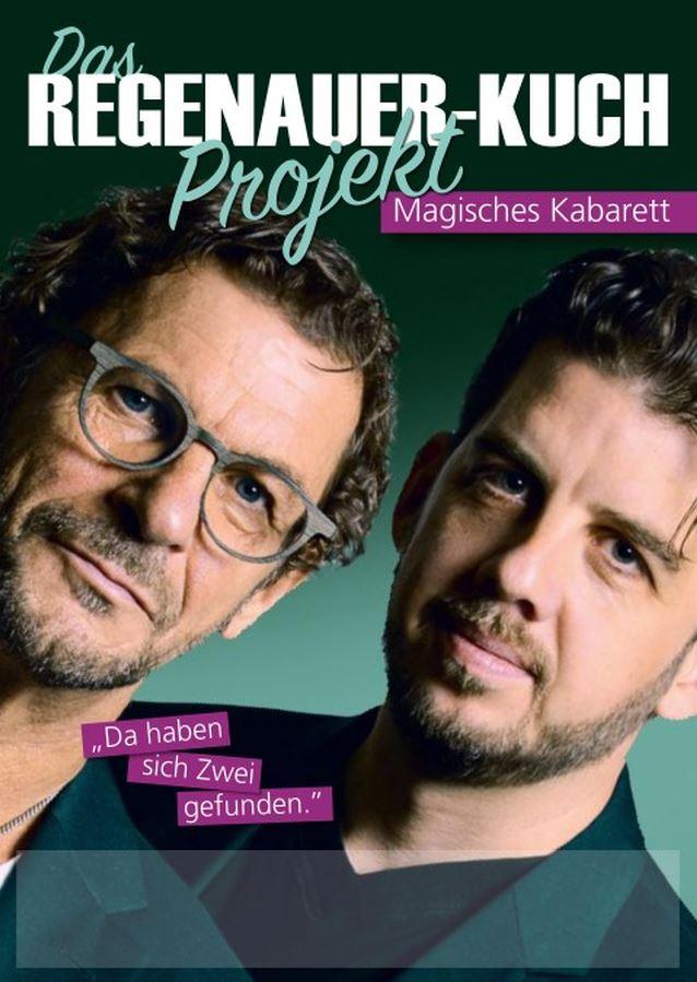 Regenauer Kuch Das Regenauer Kuch Projekt Kabarett Magie