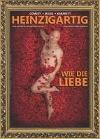 """HEINZ GRÖNING  """"HEINZIGARTIG – wie die Liebe!"""""""
