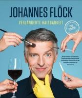 """JOHANNES FLÖCK  """"Verlängerte Haltbarkeit"""" (Kleinkunstfreunde)"""