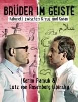 """KERIM PAMUK & LUTZ VON ROSENBERG LIPINSKY  """"Brüder im Geiste"""""""
