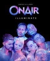 """ONAIR """"Illuminate"""" - vocal.art.pop · Herausragend und preisgekrönt. Präsentiert von magaScene"""