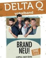 """DELTA Q Vokalband """"BRANDNEU!"""" präsentiert von magaScene"""