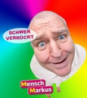 """Markus Maria Profitlich  """"Schwer verrückt - Tour"""" - """"MIMUSE - warm up"""""""