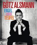 "GÖTZ ALSMANN & BAND  ""Engel oder Teufel"" - AUSVERKAUFT"
