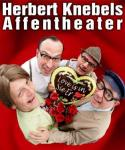"HERBERT KNEBELS AFFENTHEATER ""Love is in Sie Er"" - AUSVERKAUFT"