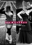 """""""tablao flamenco"""" Dos Mujeres y Grupo - Premiere - AUSVERKAUFT"""
