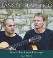 "LEANDRO RIVA & JAIME B. RUDOLPH  ""Tango Flamenco"" - CD-Präsentation"