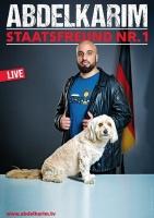 """ABDELKARIM  """"Staatsfreund Nr. 1 präsentiert von STADTKIND"""