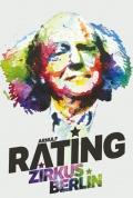 "ARNULF RATING ""Zirkus Berlin"" - VORPREMIERE"