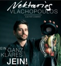 """NEKTARIOS VLACHOPOULOS  """"Ein ganz klares Jein"""" (Kleinkunstfreunde)"""